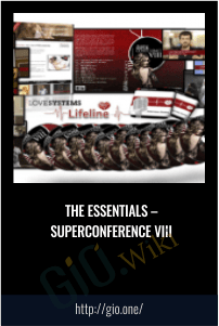 The Essentials – SuperConference VIII