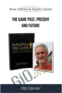 The Game Past, Present and Future – Ross Jeffries + Hayley Quinn