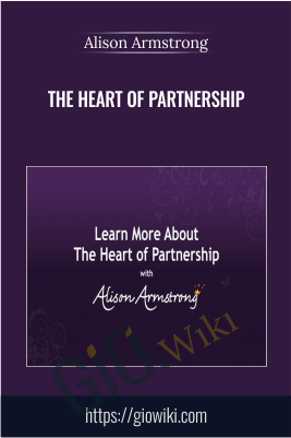 The Heart of Partnership -  Alison Armstrong