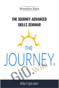 The Journey-Advanced Skills Seminar - Brandon Bays