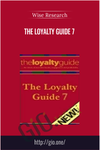 The Loyalty Guide 7 – Wise Research