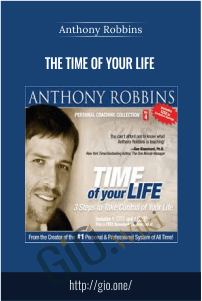 The Time of your Life – Anthony Robbins