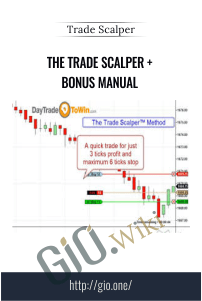 The Trade Scalper + Bonus Manual - Trade Scalper
