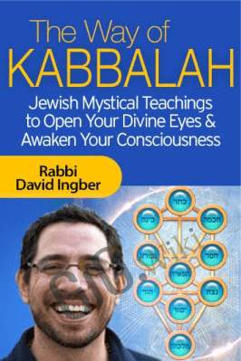 The Way of Kabbalah - Rabbi David Ingber