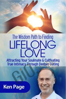 The Wisdom Path to Finding Lifelong Love - Ken Page