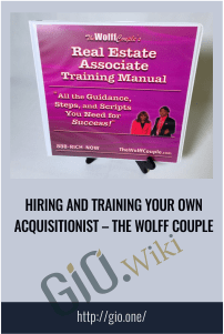 Hiring and Training Your Own Acquisitionist – The Wolff Couple