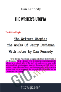 The Writer's Utopia – Dan Kennedy