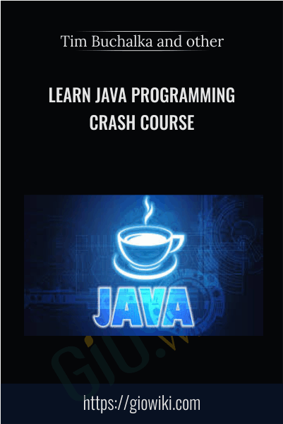 Learn Java Programming Crash Course - Tim Buchalka