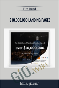 $10,000,000 Landing Pages - Tim Burd