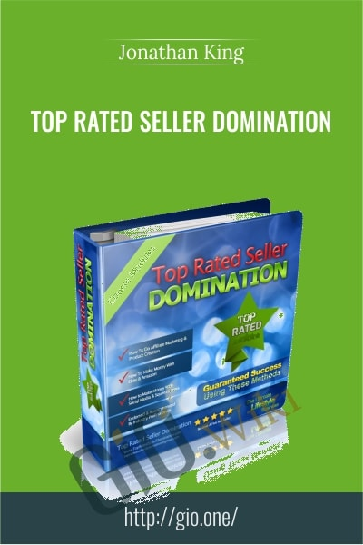 Top Rated Seller Domination - Jonathan King
