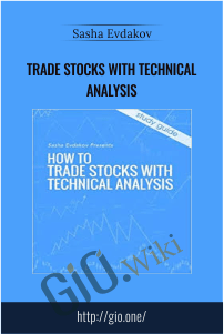 Trade stocks with technical analysis – Sasha Evdakov
