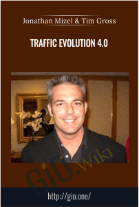Traffic Evolution 4.0 – Jonathan Mizel & Tim Gross