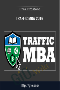Traffic MBA 2016 - Ezra Firestone