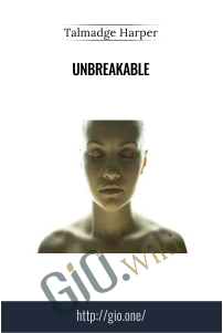 Unbreakable – Talmadge Harper