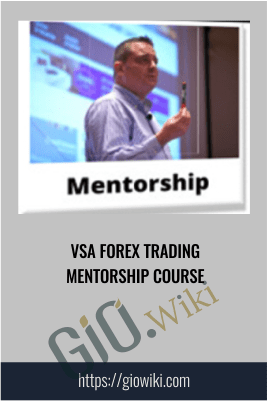 VSA FOREX Trading Mentorship Course