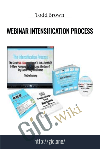 Webinar Intensification Process – Todd Brown