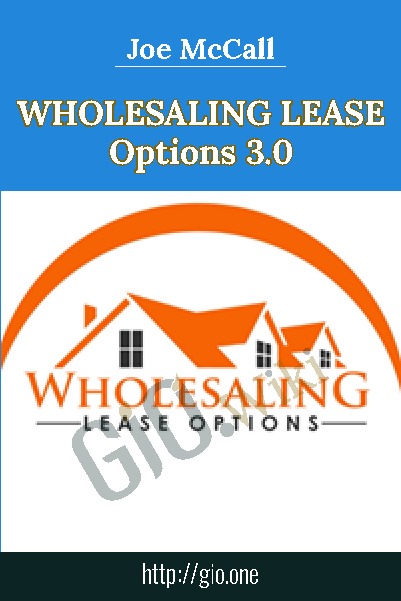 Wholesaling Lease Options 3.0