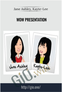 Wow Presentation - Jane Ashley, Kayte-Lee
