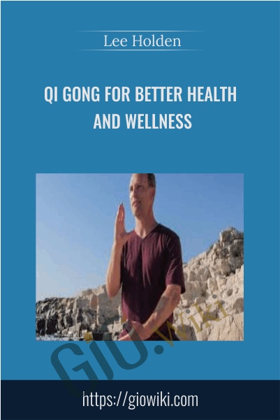 YMAA - Qi Gong for Better Health and Wellness -  Lee Holden