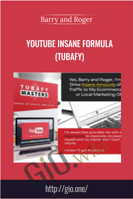 Youtube Insane Formula (TUBAFY) – Barry and Rogger