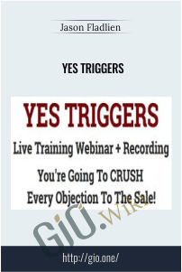 Yes Triggers – Jason Fladlien