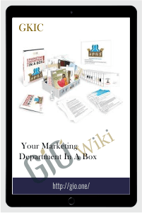 Your Marketing Department in a Box - GKIC