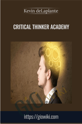 Critical Thinker Academy - Kevin deLaplante
