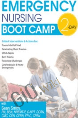 2-Day Emergency Nursing Boot Camp - Sean G. Smith