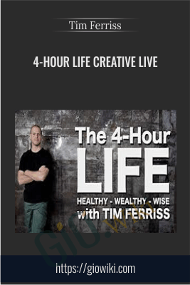 4-Hour Life creative LIVE - Tim Ferriss