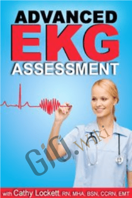 Advanced EKG Assessment - Cathy Lockett