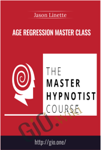 Age Regression Master Class – Jason Linette