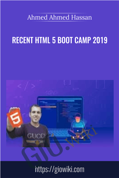 Recent HTML 5 boot camp 2019 - Ahmed Ahmed Hassan