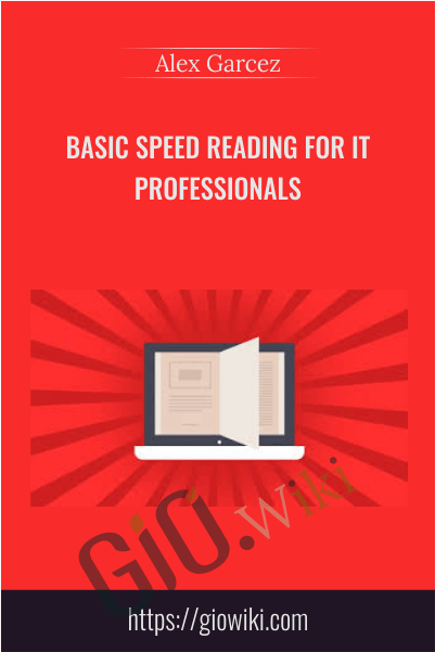 Basic Speed Reading for IT Professionals - Alex Garcez