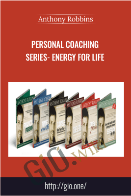 Personal Coaching Series- ENERGY FOR LIFE – Anthony Robbins