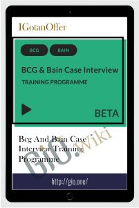 BCG and Bain Case Interview Training Programme - IGotan Offer