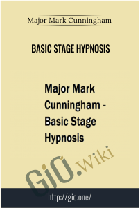 Basic Stage Hypnosis – Major Mark Cunningham