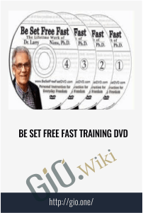 Be Set Free Fast Training DVD - Dr. Larry