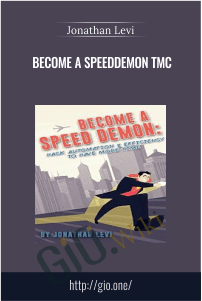 Become a SpeedDemon TMC - Jonathan Levi