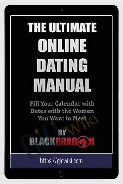 Ultimate Online Dating Video Course - Blackdragon