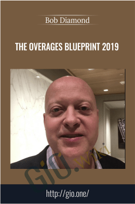 The Overages Blueprint 2019 – Bob Diamond