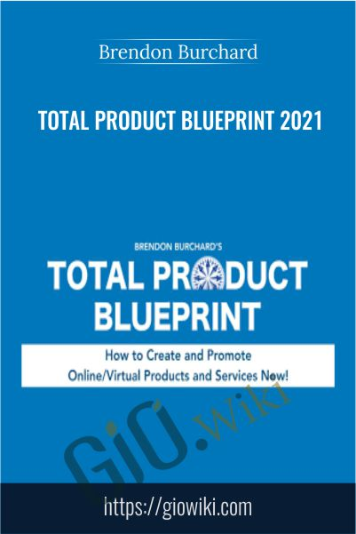 Total Product Blueprint 2021 – Brendon Burchard