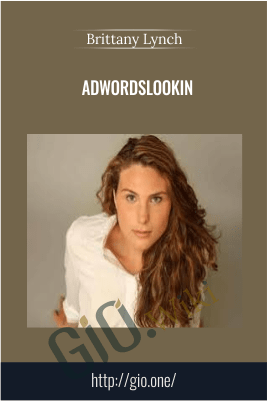AdwordsLookin – Brittany Lynch