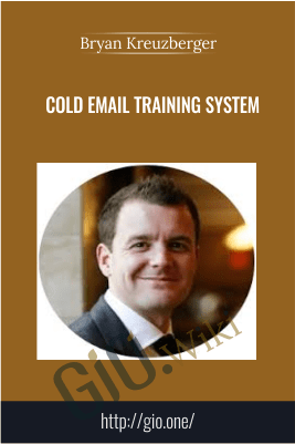 Cold Email Training System – Bryan Kreuzberger