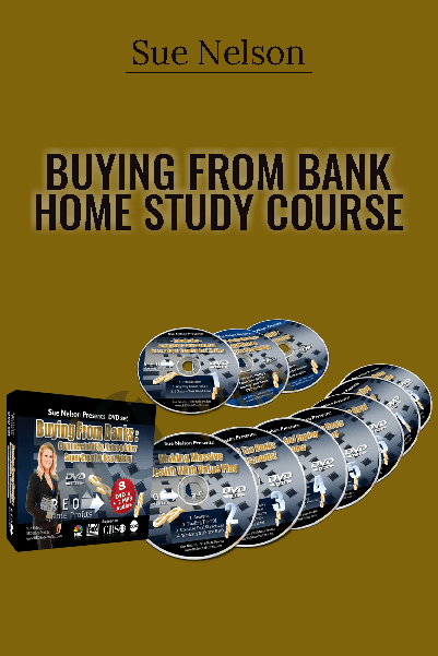 Buying from Bank Home Study Course – Sue Nelson