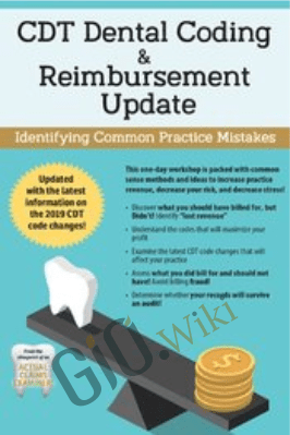 CDT Dental Coding & Reimbursement Update: Identifying Common Practice Mistakes - Paul Bornstein