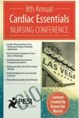 Cardiac Essentials Nursing Conference: Cardiovascular Assessment in Emergency Situations - Karen M. Marzlin