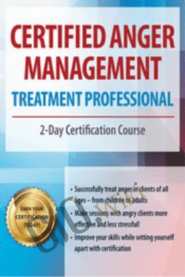 Certified Anger Management Treatment Professional: 2-Day Certification Course - Jeff Peterson