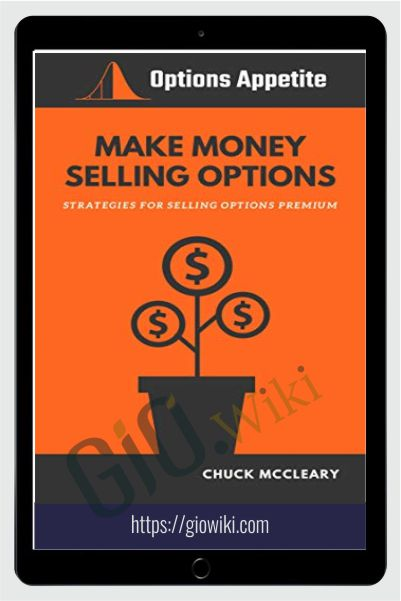Make Money Selling Options – Chuck Mccleary