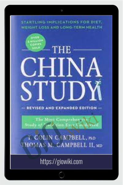 The China Study – Colin Campbell & Tomas Campbell