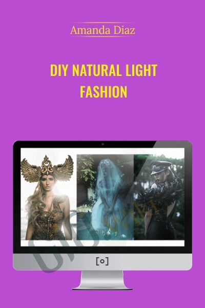 DIY Natural Light Fashion